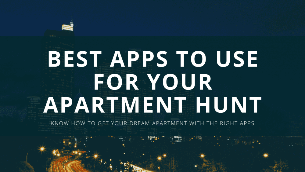 "tinted photo of buildings as background image for the text ""best apps to use for yout apartment hunt"""