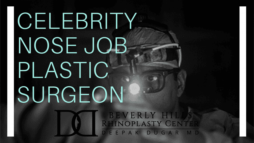 "Dr Dugar performing surgery as background photo to the text""CELEBRITY NOSE JOB PLASTIC SURGEON"""