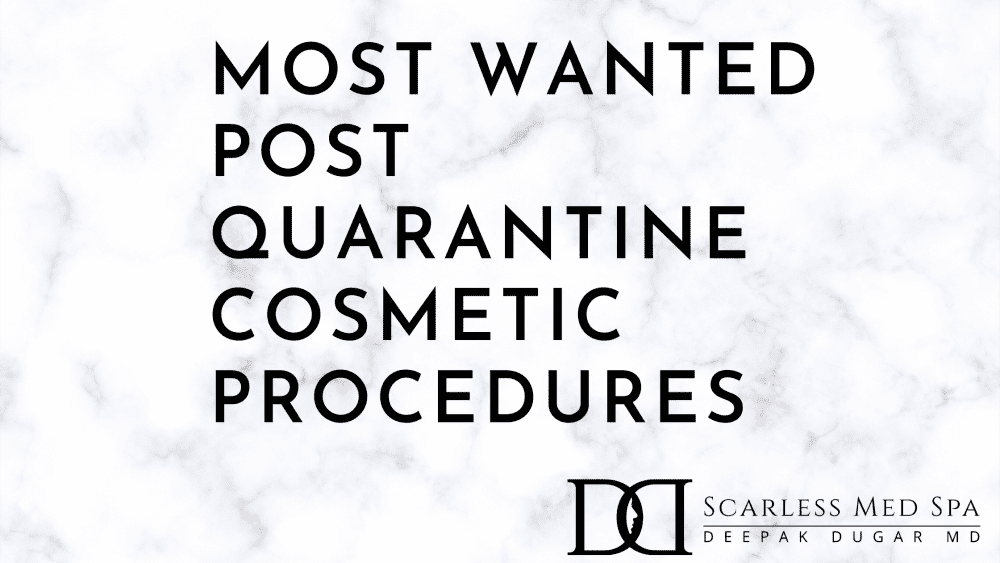 "photo with the text ""most wanted post quarantine cosmetic procedures"""