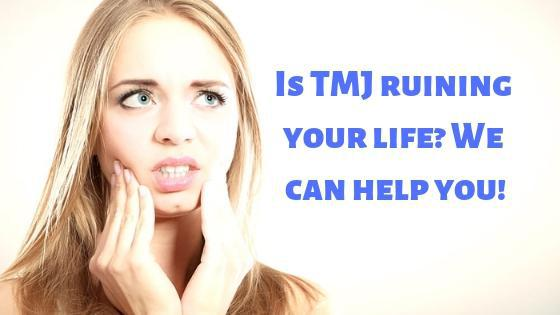 "a woman holding her jaw and beside her is the text ""Is TMJ ruining your life? We can help you!"""