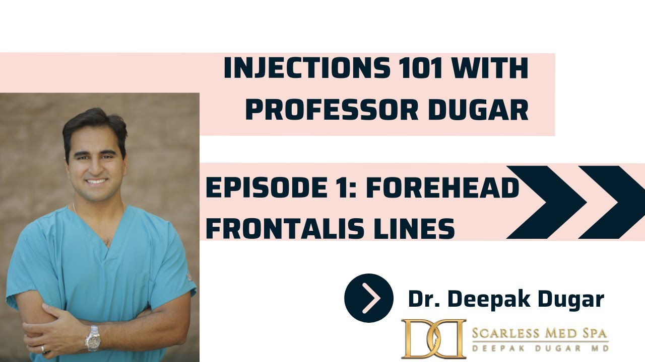 Youtube thumbnail of Dr Dugar's episode 1 video about forehead frontal lines